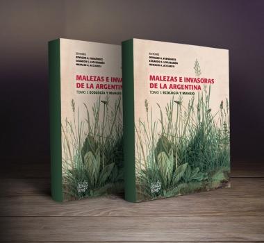 MALEZAS E INVASORAS DE LA ARGENTINA: SU IDENTIFICACIÓN, BIOLOGÍA Y MANEJO